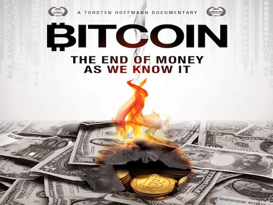 Bitcoin The End Of Money As We Know It - Documental
