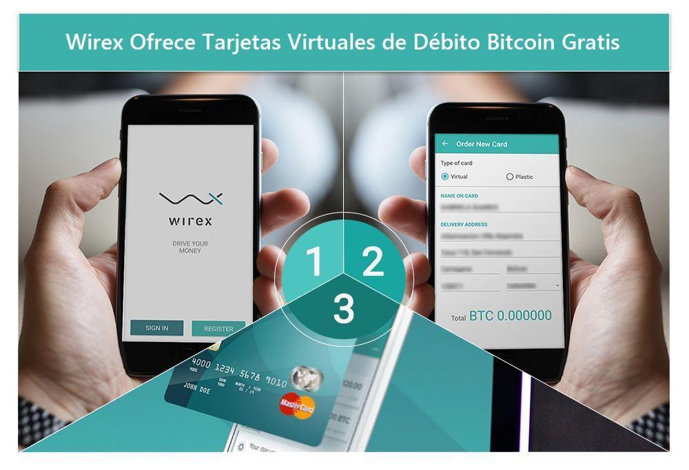 Wirex Tarjeta Débito Bitcoin Virtual Gratis Aplicación