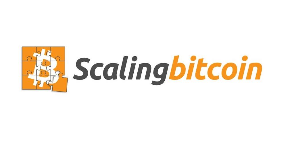 Scaling Bitcoin Evento Esclabilidad Bitcoin