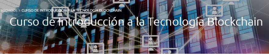 Curso de introducción a la tecnología blockchain impartido por Kschool