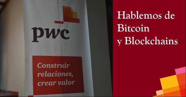 PwC-Hablemos-Bitcoin-Blockchain