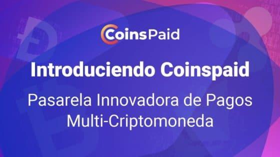Coinspaid ofrece criptopagos rápidos y seguros a sus usuarios