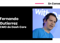 Fernando Gutierrez CMO Dash