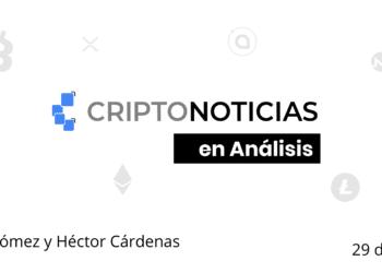 Criptonoticias-En-Analisis-29May-TW
