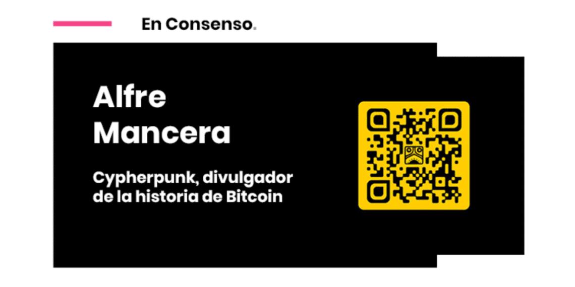 Cypherpunk Mancera Bitcoin