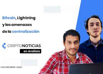 En Análisis episodio 27: Bitcoin Lightning Centralizacion