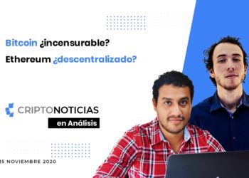 En Análisis Episodio 29 Bitcoin Incensurable Ethereum Descentralizado