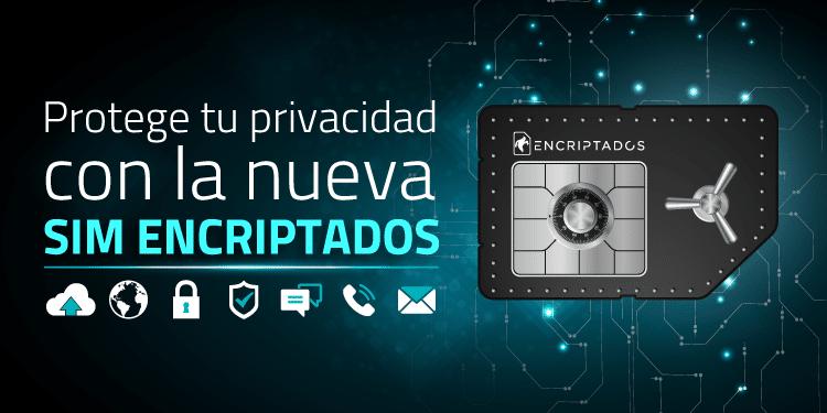 Tarjeta SIM Encriptada para seguridad de la comunicación