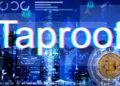 prueba activación taproot red bitcoin nodos mineros usuarios