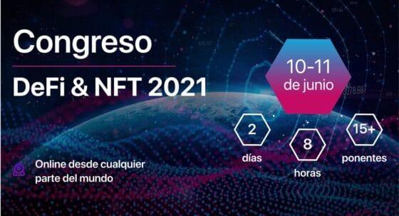 Congreso DeFi & NFT 2021: el evento de negocios ideal para inversionistas y emprendedores