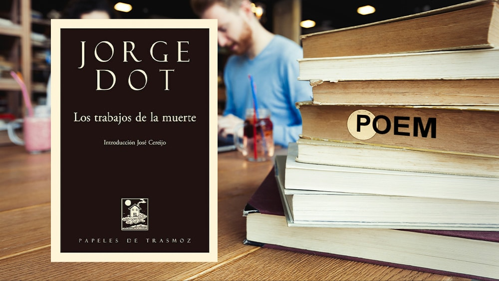 Jorge Dot, los trabajos de la muerte. Poem NFT.