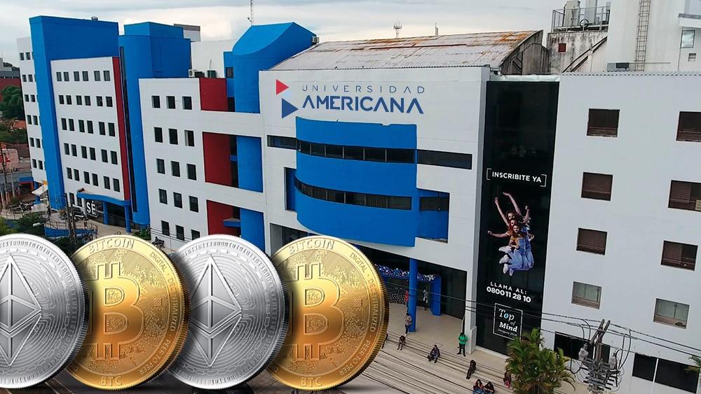 Universidad Americana y bitcoins y ethers.