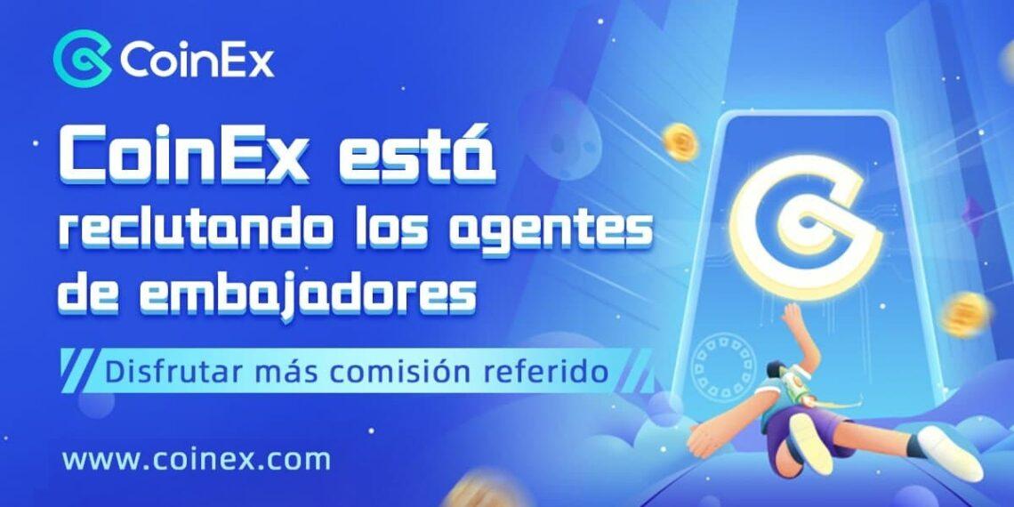 Agentes de Embajadores de CoinEx