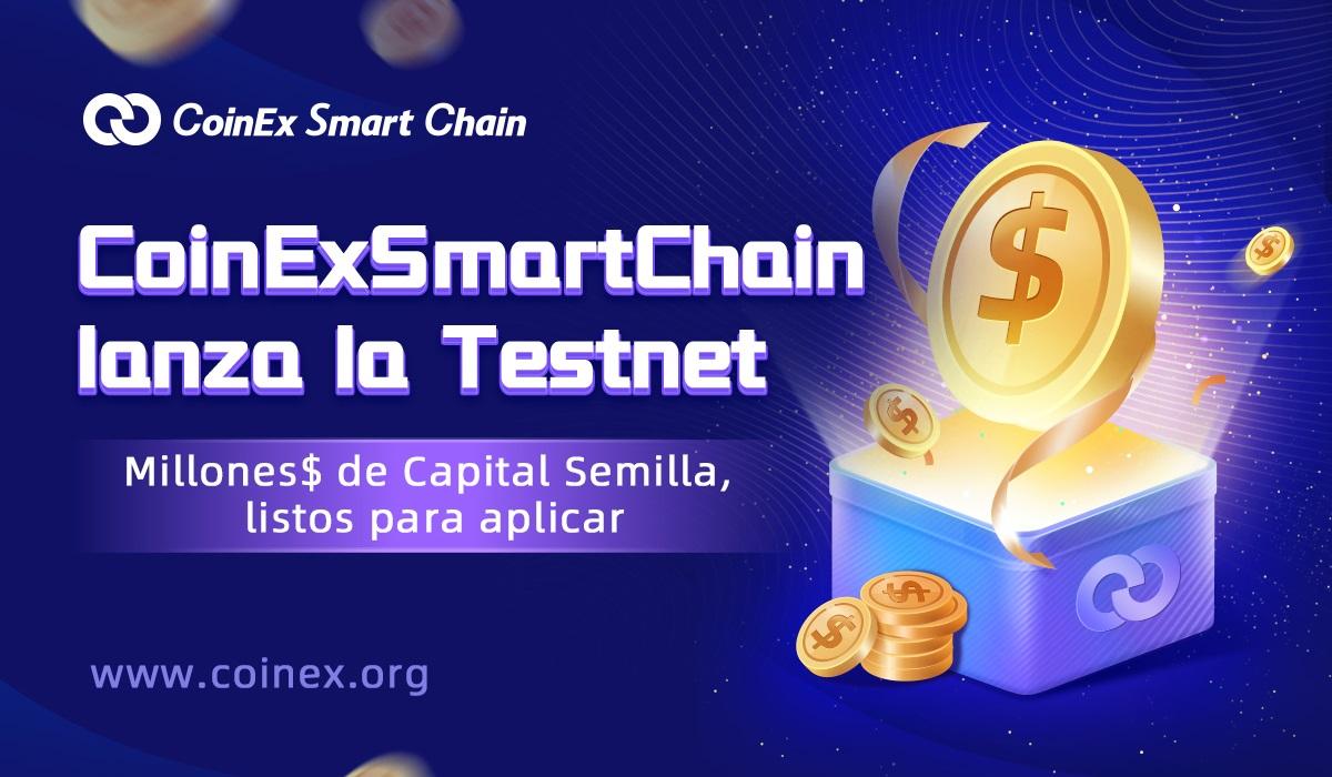 Lanzamiento de la red de prueba de CoinEx Smart Chain