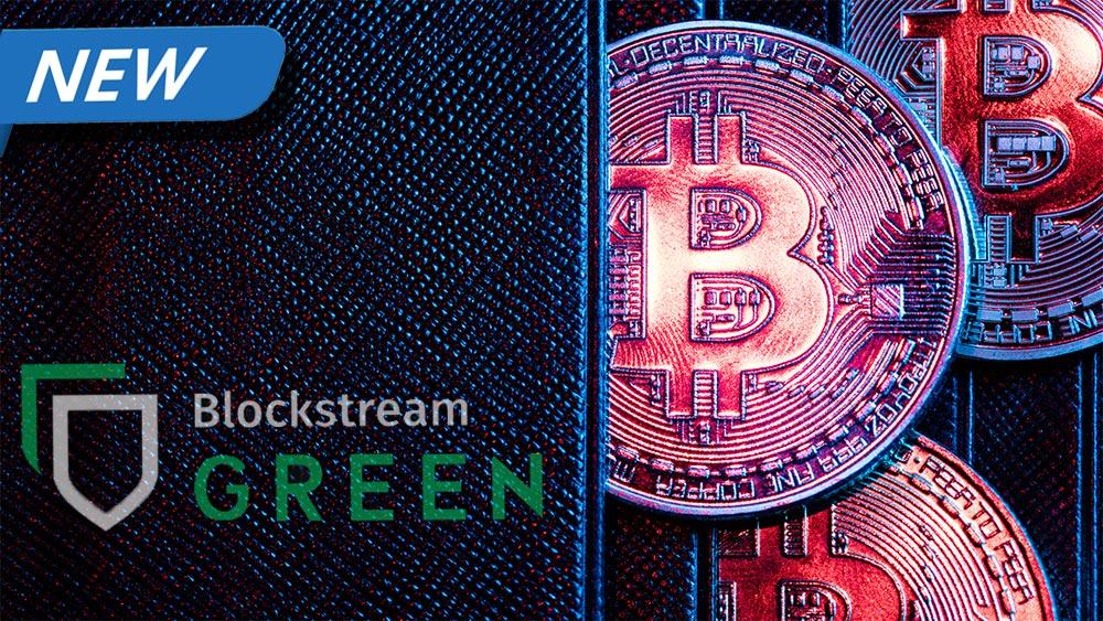nuevo monedero bitcoin blockstream green