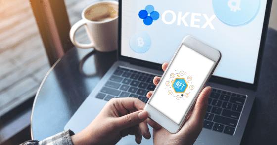 Ahora puedes crear, comprar y vender NFT en el exchange OKEx